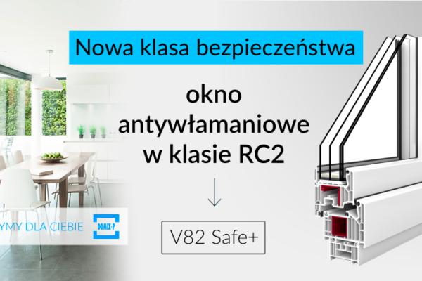 Nowy Klasa Bezpieczeństwa – Profil V82 SAFE+