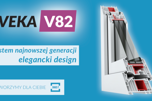 Veka V82 – System Najnowszej Generacji, Elegancki Design