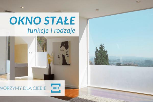 Okna Stałe – Rodzaje I Funkcje